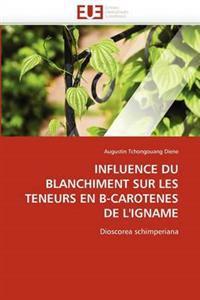 Influence Du Blanchiment Sur Les Teneurs En B-Carotenes de l''igname