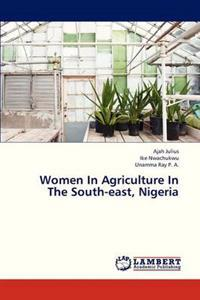 Women in Agriculture in the South-East, Nigeria