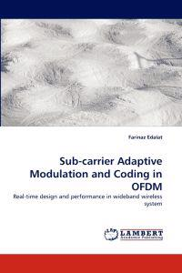 Sub-Carrier Adaptive Modulation and Coding in Ofdm