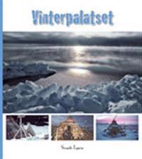 Vinterpalatset : nybyggarliv på 80 grader Nord