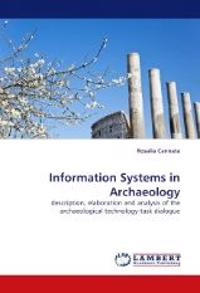 Information Systems in Archaeology