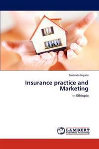 Insurance Practice and Marketing