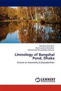 Limnology of Bangshal Pond, Dhaka