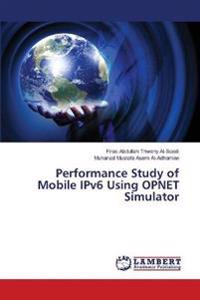Performance Study of Mobile Ipv6 Using Opnet Simulator