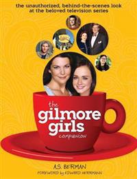 The Gilmore Girls Companion (Hardback)