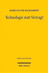 Technologie Statt Vertrag?: Sachmangelbegriff, Negative Beschaffenheitsvereinbarungen Und Agb Beim Kauf Digitaler Guter