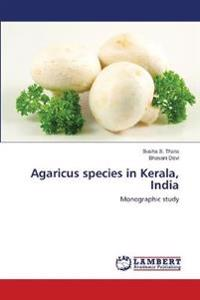 Agaricus Species in Kerala, India