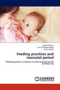 Feeding Practices and Neonatal Period