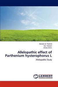 Allelopathic Effect of Parthenium Hysterophorus L