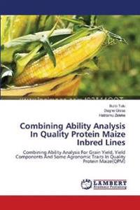 Combining Ability Analysis in Quality Protein Maize Inbred Lines