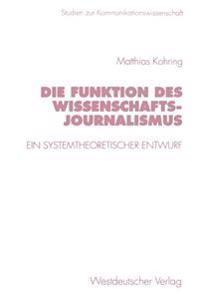Die Funktion Des Wissenschaftsjournalismus