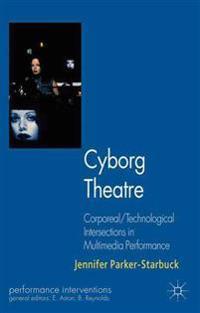 Cyborg Theatre