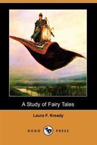 A Study of Fairy Tales (Dodo Press)
