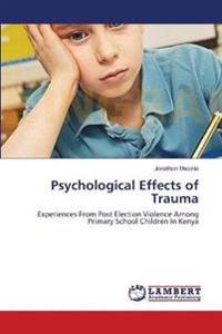 Psychological Effects of Trauma