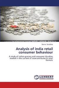 Analysis of India Retail Consumer Behaviour