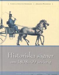 Historiska sägner om 1808-09 års krig