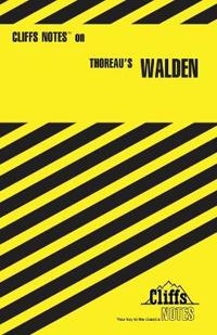 CliffsNotesTM on Thoreau's Walden