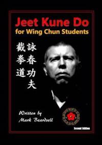 Jeet Kune Do for Wing Chun Students