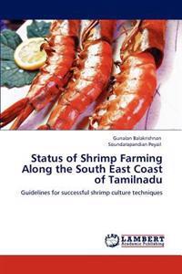 Status of Shrimp Farming Along the South East Coast of Tamilnadu