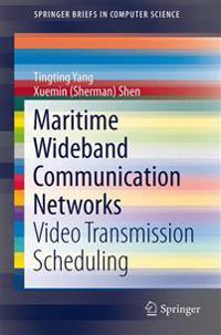 Maritime Wideband Communication Networks