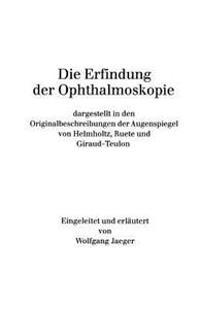 Die Erfindung der Ophthalmoskopie