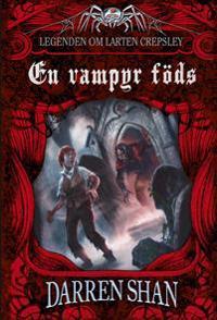 En vampyr föds : legenden om Larten Crepsley