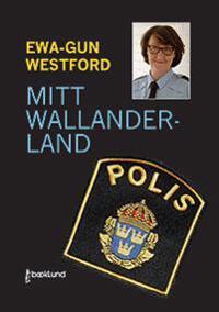 Mitt Wallanderland - Ewa-Gun Westford pdf epub