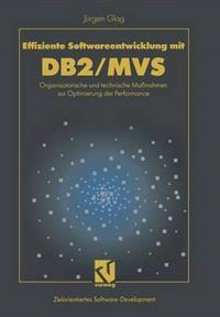 Effiziente Softwareentwicklung Mit DB2/Mvs