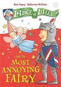 Sir Lance-a-Little and the Most Annoying Fairy
