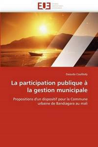 La Participation Publique � La Gestion Municipale