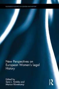 New perspectives on european womens legal history