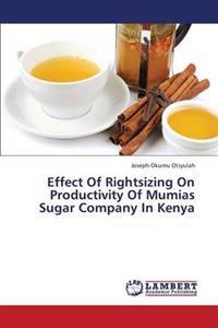Effect of Rightsizing on Productivity of Mumias Sugar Company in Kenya