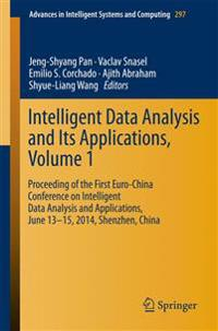 Intelligent Data Analysis and Its Applications