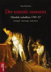 Det teatrale oratoriet - Hans Erik Aarset | Ridgeroadrun.org