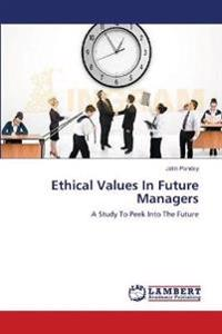 Ethical Values in Future Managers