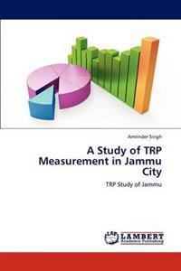 A Study of Trp Measurement in Jammu City