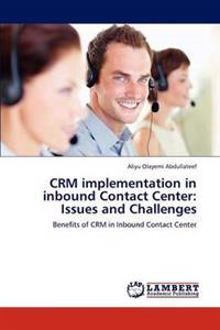 Crm Implementation in Inbound Contact Center