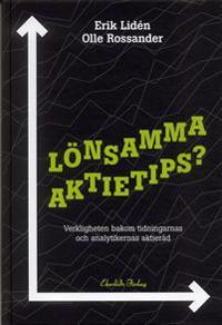 Lönsamma aktietips? : Verkligheten bakom tidningarnas och analytikernas akti