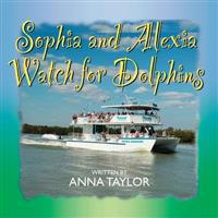 Sophia and Alexia Watch for Dolphins