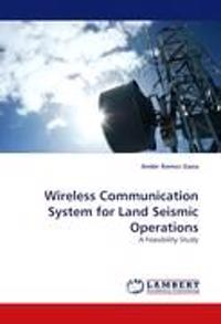 Wireless Communication System for Land Seismic Operations