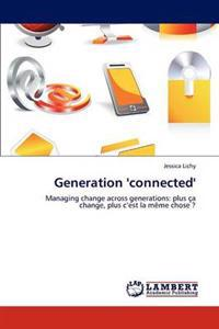 Generation 'Connected'