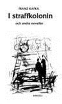 I straffkolonin och andra noveller