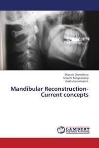 Mandibular Reconstruction- Current Concepts