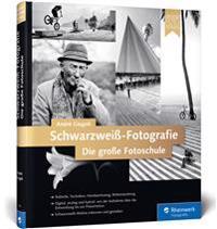 Schwarzweiß-Fotografie. Die große Fotoschule