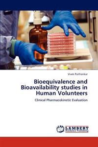 Bioequivalence and Bioavailability Studies in Human Volunteers