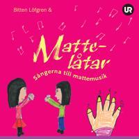 Mattelåtar : sångerna till Mattemusik