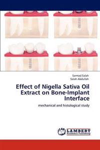 Effect of Nigella Sativa Oil Extract on Bone-Implant Interface