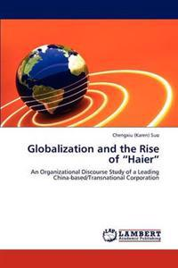 Globalization and the Rise of Haier