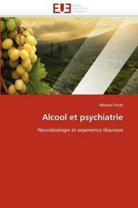 Alcool Et Psychiatrie