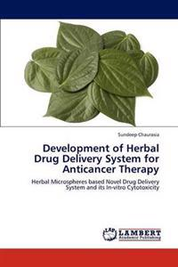 Development of Herbal Drug Delivery System for Anticancer Therapy